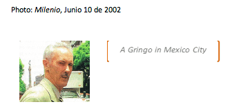 A Gringo in Mexico City, Photo: Milenio, Junio 10 de 2002